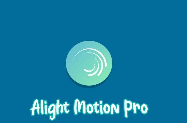 Alight Motion Pro Versi Lama